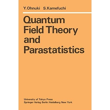 Quantum Field Theory And Parastatistics, New Book (9783642686245)
