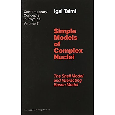 Simple Models Of Complex Nuclei Contemporary Concepts In Physics, New Book (9783718605507)