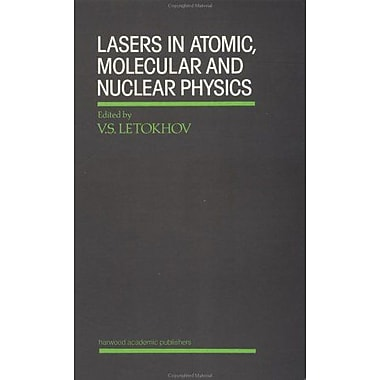 Lasers In Atomic Molecular And Nuclear Physics, New Book (9783718603480)