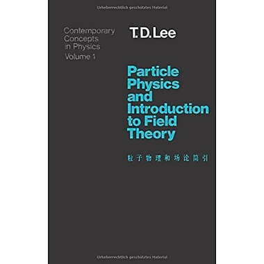 Particle Physics And Introduction To Field Theory Contemporary Concepts In Physics Vol 1, New Book (9783718600335)