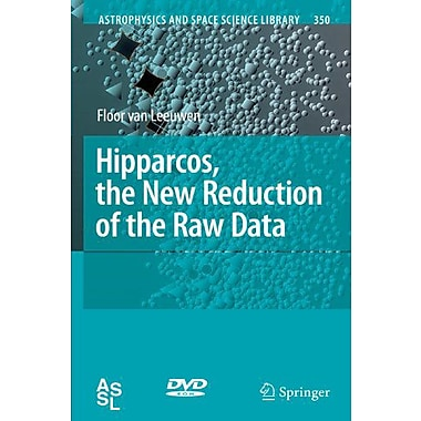Hipparcos The New Reduction Of The Raw Data Astrophysics And Space Science Library, New Book (9789048176120)