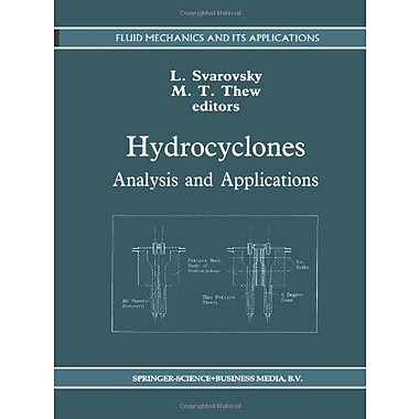 Hydrocyclones Analysis And Applications Fluid Mechanics And Its Applications, New Book (9789048141807)