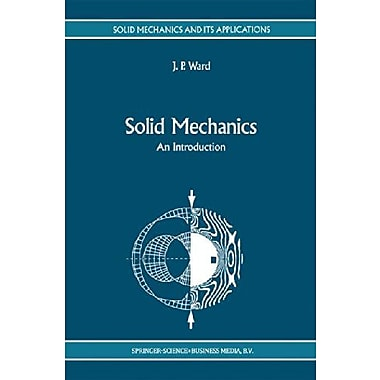 Solid Mechanics An Introduction Solid Mechanics And Its Applications, New Book (9789048141999)