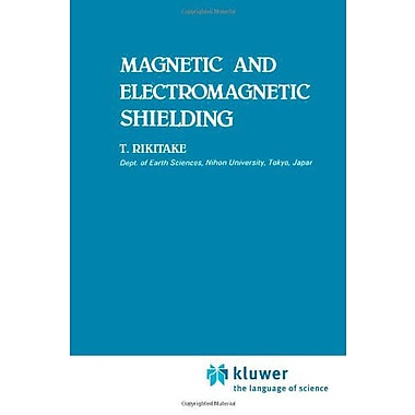 Magnetic And Electromagnetic Shielding, New Book (9789048184330)