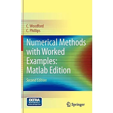 Numerical Methods With Worked Examples Matlab Edition, New Book (9789400713659)