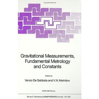 Gravitational Measurements Fundamental Metrology And Constants Nato Science Series C, New Book (9789027727091)