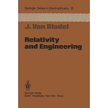 Relativity And Engineering Springer Series In Electronics And Photonics, New Book (9783642692000)