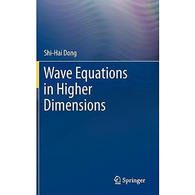 Wave Equations In Higher Dimensions, New Book (9789400719163)