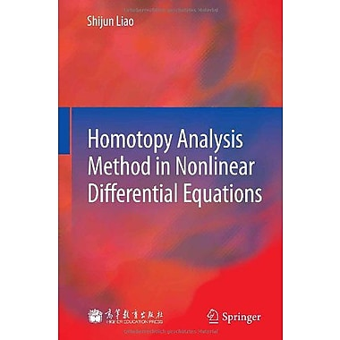 Homotopy Analysis Method In Nonlinear Differential Equations, New Book (9783642251313)