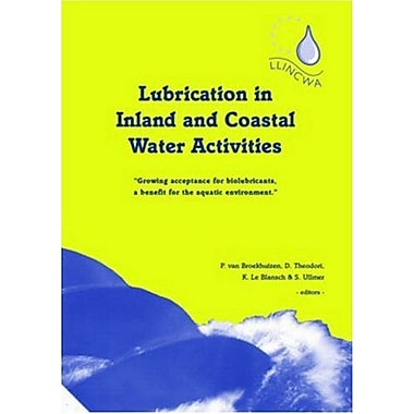 Lubrication In Inland And Coastal Water Activities, New Book (9789058096128)