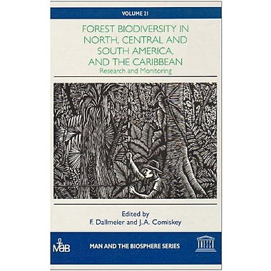 Forest Biodiversity In North Central And South America And The Caribbean- Research And Monitoring Man , New Book (9789231034091)