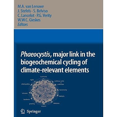 Phaeocystis Major Link In The Biogeochemical Cycling Of Climate-Relevant Elements, New Book (9789048175697)