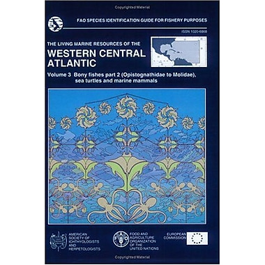 The Living Marine Resource Of The Western Central Atlantic Fao Species Identification Guide For Fisher, New Book (9789251048276)