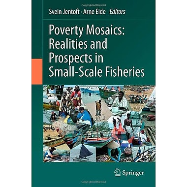 Poverty Mosaics Realities And Prospects In Small-Scale Fisheries, New Book (9789400715813)