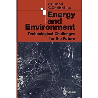 Energy And Environment Technological Challenges For The Future, New Book (9784431683278)