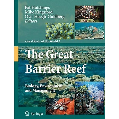 The Great Barrier Reef Biology Environment And Management Coral Reefs Of The World, New Book (9789048180349)