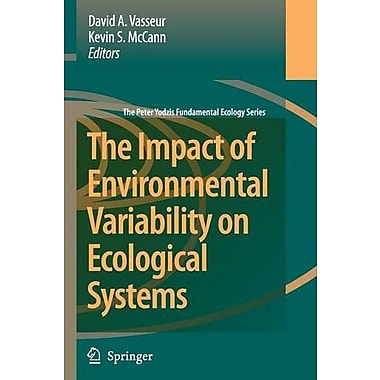 The Impact Of Environmental Variability On Ecological Systems The Peter Yodzis Fundamental Ecology Ser, New Book (9789048174577)