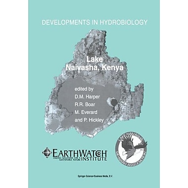 Lake Naivasha Kenya Papers Submitted By Participants At The Conference Science And The Sustainable Man, New Book (9789048162727)