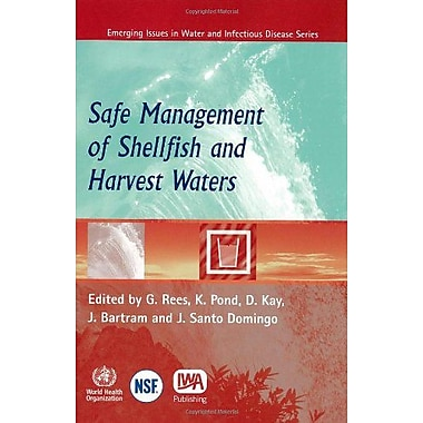 Safe Management Of Shellfish And Harvest Waters Who Health Organization Titles, New Book (9789241563826)