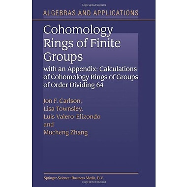 Cohomology Rings Of Finite Groups With An Appendix Calculations Of Cohomology Rings Of Groups Of Order, New Book (9789048163854)