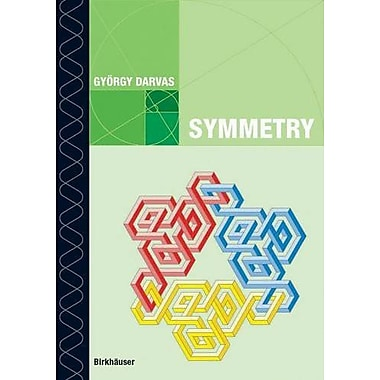 Symmetry Cultural-Historical And Ontological Aspects Of Science-Arts Relations The Natural And Man-Mad, New Book (9783764375546)