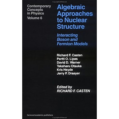 Algebraic Approaches To Nuclear Structure Contemporary Concepts In Physics, New Book (9783718605378)