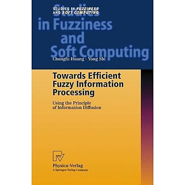 Towards Efficient Fuzzy Information Processing, New Book (9783790814750)