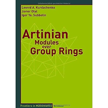 Artinian Modules Over Group Rings Frontiers In Mathematics, New Book (9783764377649)