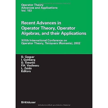 Recent Advances In Operator Theory Operator Algebras And Their Applications Xixth International Confer, New Book (9783764371272)