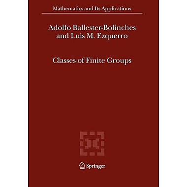 Classes Of Finite Groups Mathematics And Its Applications, New Book (9789048171798)