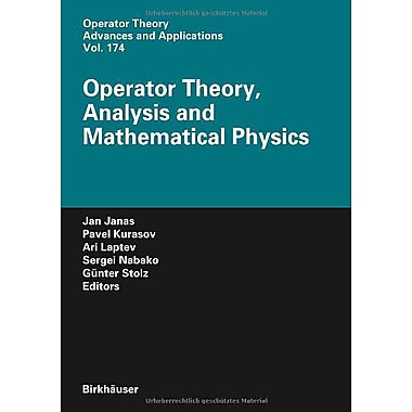Operator Theory Analysis And Mathematical Physics Operator Theory Advances And Applications, New Book (9783764381349)