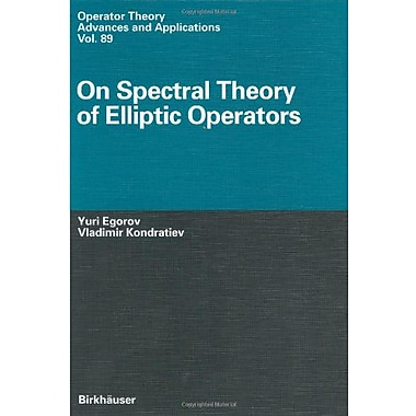 On Spectral Theory Of Elliptic Operators Operator Theory Advances And Applications, New Book (9783764353902)