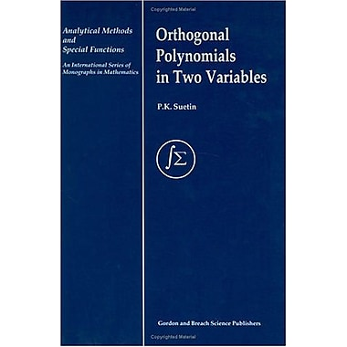 Orthogonal Polynomials In Two Variables Analytical Methods And Special Functions, New Book (9789056991678)