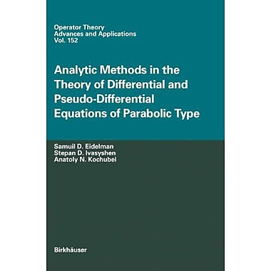 Analytic Methods In The Theory Of Differential And Pseudo-Differential Equations Of Parabolic Type Ope, New Book (9783764371159)