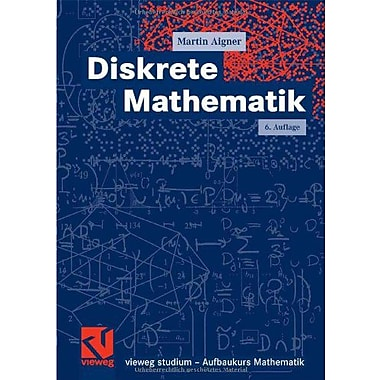 Diskrete Mathematik Vieweg Studium Aufbaukurs Mathematik German Edition, New Book (9783834800848)