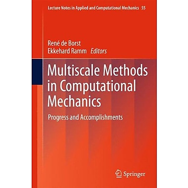 Multiscale Methods In Computational Mechanics Progress And Accomplishments Lecture Notes In Applied An, New Book (9789048198085)