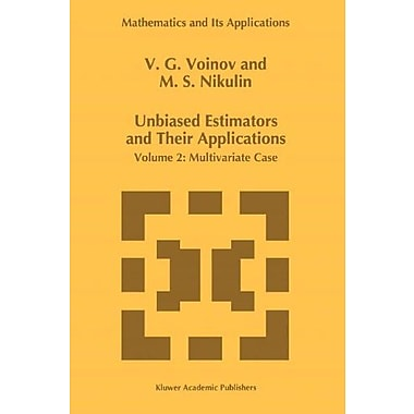 Unbiased Estimators And Their Applications Volume 2 Multivariate Case Mathematics And Its Applications, New Book (9789048146765)