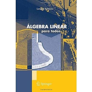 Algebra Linear Para Todos Unitext La Matematica Per Il 32 Portuguese Edition, New Book (9788847018860)