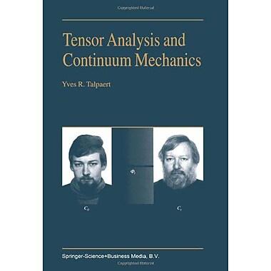 Tensor Analysis And Continuum Mechanics, New Book (9789048161904)