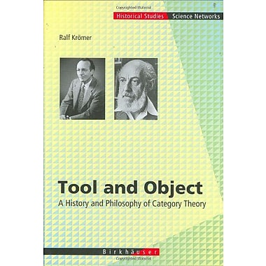 Tool And Object A History And Philosophy Of Category Theory Science Networks Historical Studies, New Book (9783764375232)