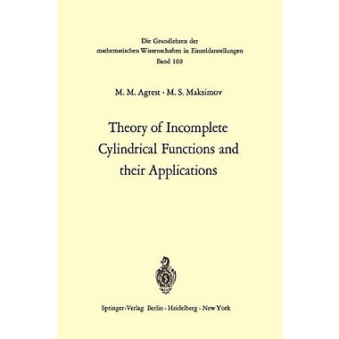 Theory Of Incomplete Cylindrical Functions And Their Applications Grundlehren Der Mathematischen Wisse, New Book (9783642650239)