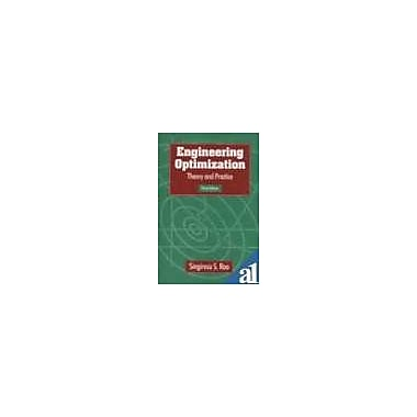Engineering Optimization Theory And Practice, New Book (9788122411492)