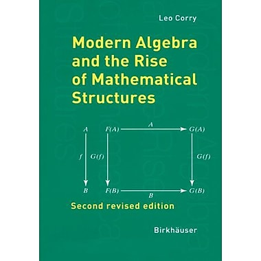 Modern Algebra And The Rise Of Mathematical Structures, New Book (9783764370022)
