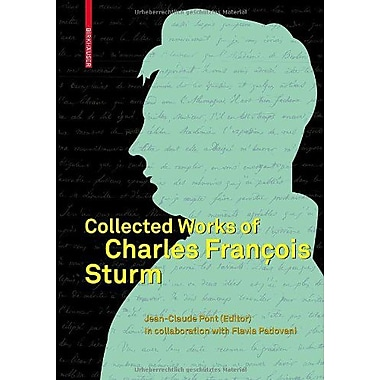 Collected Works Of Charles Franccedilois Sturm English And French Edition, New Book (9783764379896)