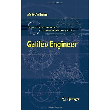 Galileo Engineer Boston Studies In The Philosophy And History Of Science, New Book (9789048186440)