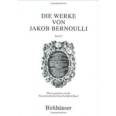 Die Werke Von Jakob Bernoulli Bd 5 Differentialgeometrie V 5 Latin French And German Edition, New Book (9783764357795)