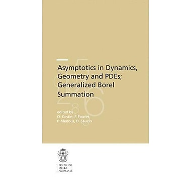 Asymptotics In Dynamics Geometry And Pdes Generalized Borel Summation Proceedings Of The Conference He, New Book (9788876423741)