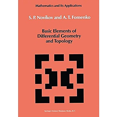 Basic Elements Of Differential Geometry And Topology Mathematics And Its Applications, New Book (9789048140800)