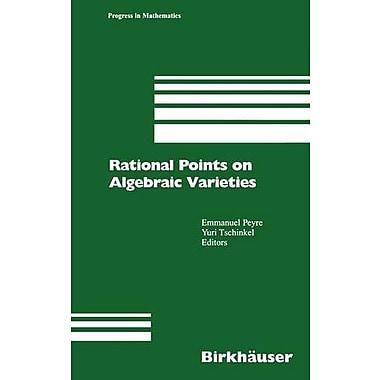 Rational Points On Algebraic Varieties Zweite Aktualisierte Und Erweiterte Auflage Progress In Mathema, New Book (9783764366124)