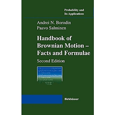 Handbook Of Brownian Motion - Facts And Formulae Probability And Its Applications, New Book (9783764367053)